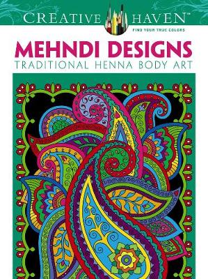 Picture of Creative Haven Mehndi Designs Coloring Book: Traditional Henna Body Art