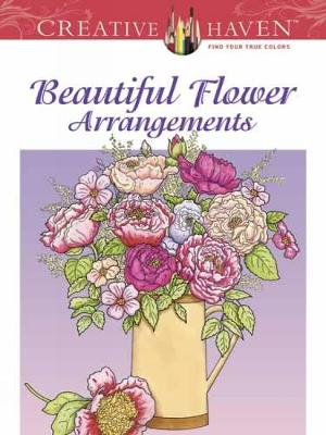 Picture of Creative Haven Beautiful Flower Arrangements Coloring Book