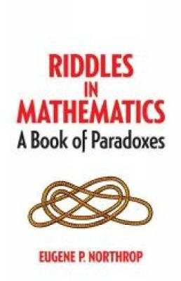 Picture of Riddles in Mathematics : A Book of Paradoxes