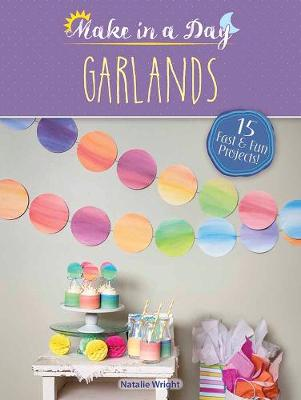 Picture of Make in a Day: Garlands