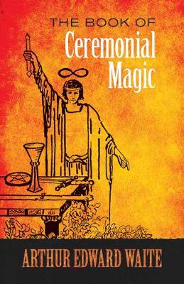 Picture of The Book of Ceremonial Magic