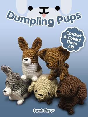 Picture of Dumpling Pups: Crochet and Collect Them All!