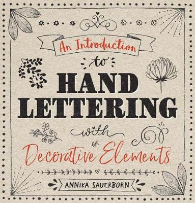 Picture of An Introduction to Hand Lettering, with Decorative Elements