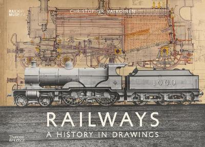 Railways : A History in Drawings