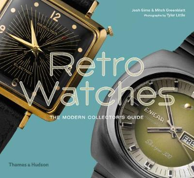 Picture of Retro Watches : The Modern Collector's Guide