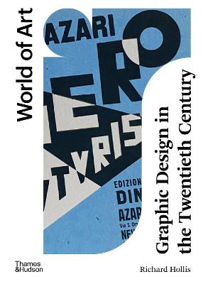 Graphic Design in the Twentieth Century : A Concise History