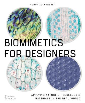 Picture of Biomimetics for Designers : Applying Nature's Processes & Materials in the Real World