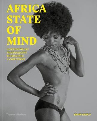 Picture of Africa State of Mind : Contemporary Photography Reimagines a Continent