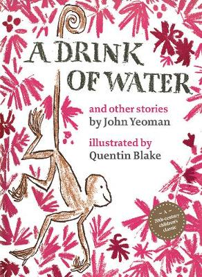Picture of A Drink of Water : and other stories