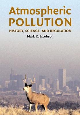 Picture of Atmospheric Pollution : History, Science, and Regulation