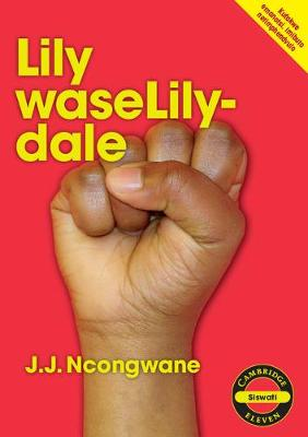 Picture of CAPS Approved Literature: Lily waseLilydale (SiSwati)