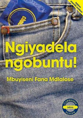 Picture of Cambridge Eleven Readers: Ngiyadela ngobuntu! (IsiZulu)