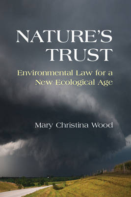Nature's Trust : Environmental Law for a New Ecological Age