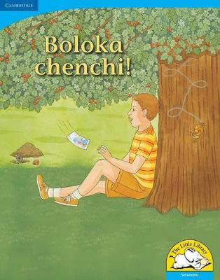 Picture of Boloka chenchi! : Gr R - 3: Big book