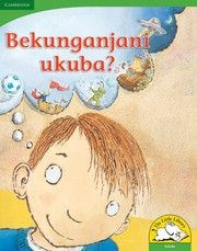 Picture of Bekunganjani ukuba? : Gr R - 3: Big book