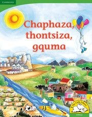 Picture of Chaphaza, thontsiza, gquma : Gr R - 3: Big book