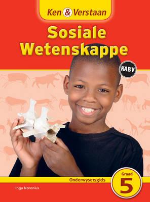Picture of Ken & Verstaan Sosiale Wetenskappe Onderwysersgids Graad 5