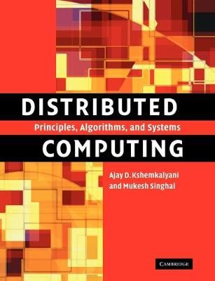 Picture of Distributed Computing: Principles, Algorithms, and Systems