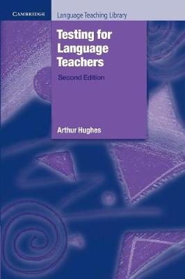 Picture of Cambridge Language Teaching Library: Testing for Language Teachers