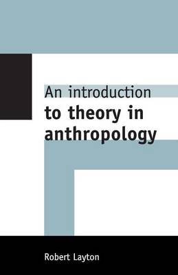Picture of An Introduction to Theory in Anthropology