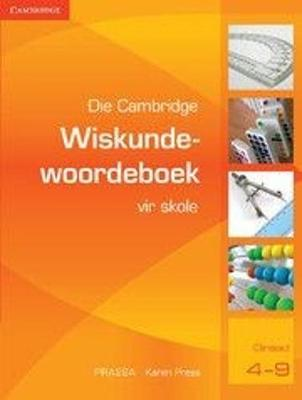 Picture of Die Cambridge Wiskundewoordeboek vir Skole (Afrikaans)