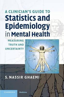 Picture of A Clinician's Guide to Statistics and Epidemiology in Mental Health : Measuring Truth and Uncertainty