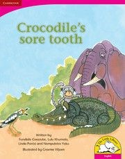Picture of Crocodile's sore tooth : Gr R - 3: Big book