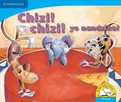 Picture of Chizi! Chizi! yo nandzika!: Gr R - 3: Reader