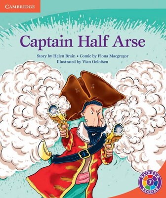 Picture of Captain Half Arse: Level 7C: Gr 6 - 7: Reader