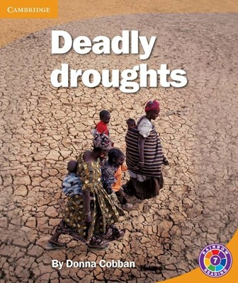 Picture of Deadly droughts: Level 7D: Gr 6 - 7: Reader