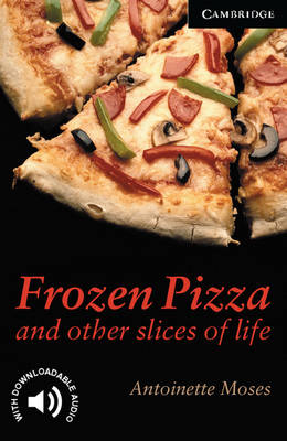 Picture of Cambridge English Readers: Frozen Pizza and Other Slices of Life Level 6