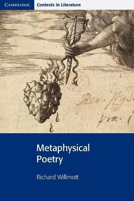 Picture of Cambridge Contexts in Literature: Metaphysical Poetry