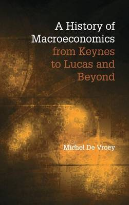 Picture of A History of Macroeconomics from Keynes to Lucas and Beyond