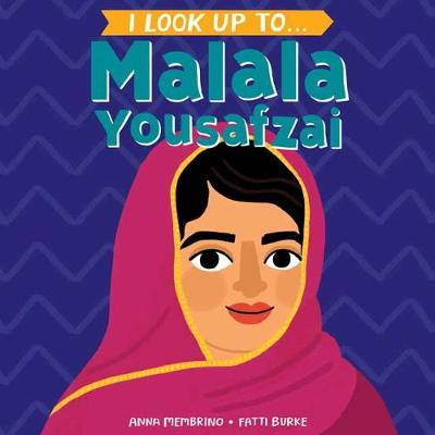 Picture of I Look Up To...Malala Yousafza