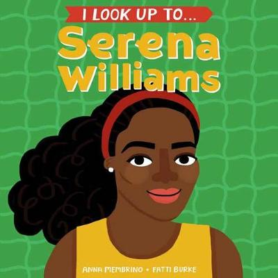 Picture of I Look Up To...Serena Williams