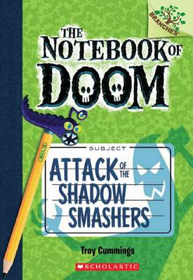 Notebook of Doom: #3 Attack of the Shadow Smashers