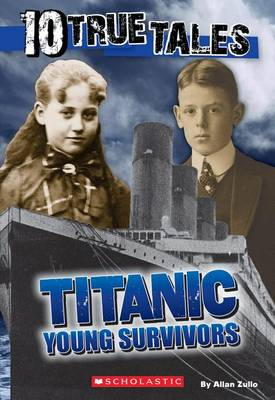 Picture of 10 True Tales, Titanic Young Survivors