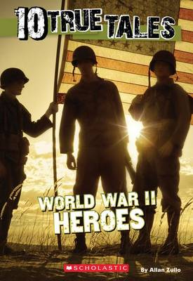 Picture of 10 True Tales: World War II Heroes