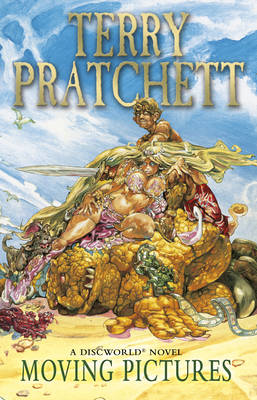 Moving Pictures : (Discworld Novel 10)