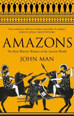 Picture of Amazons: The Real Warrior Women of the Ancient World