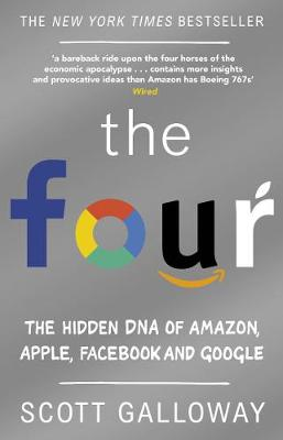 Picture of The Four: The Hidden DNA of Amazon, Apple, Facebook and Google