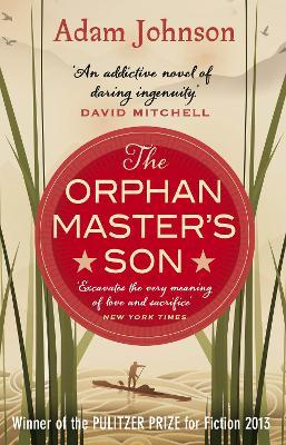 The Orphan Master's Son : Barack Obama's Summer Reading Pick 2019