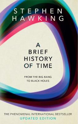Picture of A Brief History Of Time : From Big Bang To Black Holes