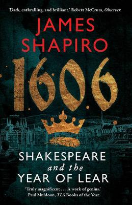 Picture of 1606 : Shakespeare and the Year of Lear