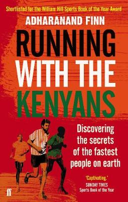 Picture of Running with the Kenyans : Discovering the secrets of the fastest people on earth