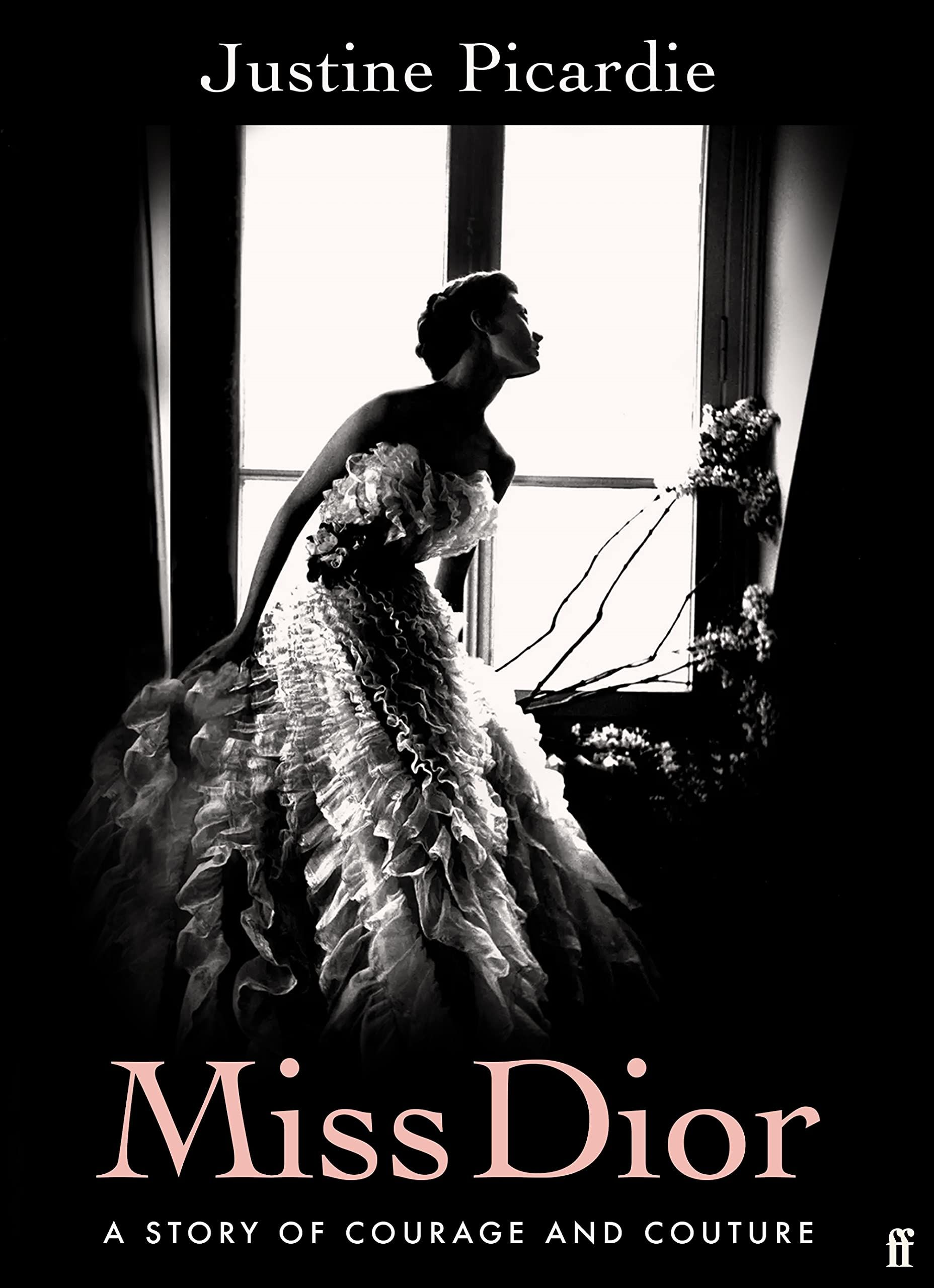 Miss Dior : A Story of Courage and Couture (from the acclaimed author of Coco Chanel)