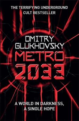 Picture of Metro 2033 : The novels that inspired the bestselling games