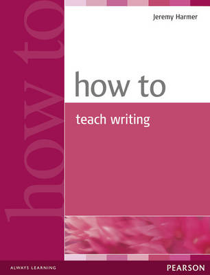 Picture of How to Teach Writing