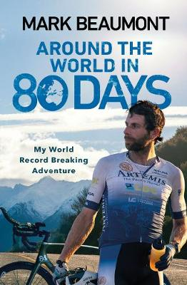 Picture of Around the World in 80 Days: My World Record Breaking Adventure