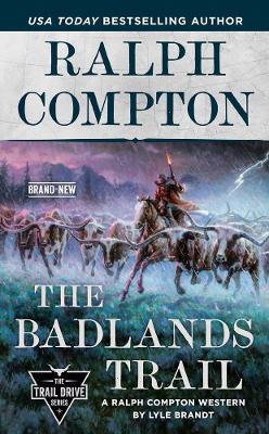 Ralph Compton The Badlands Trail
